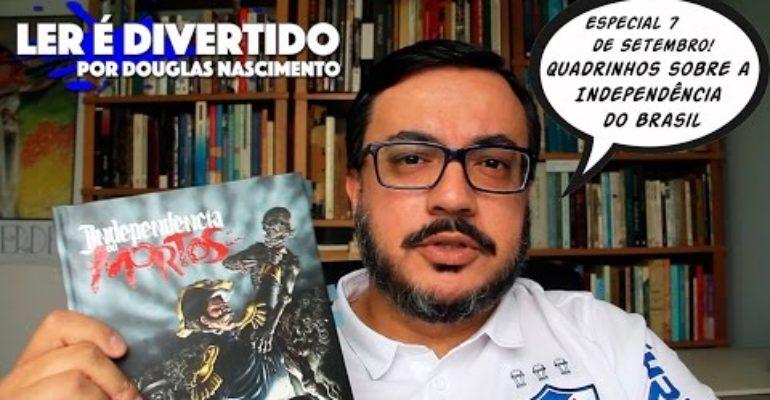Quadrinhos sobre a Independência do Brasil