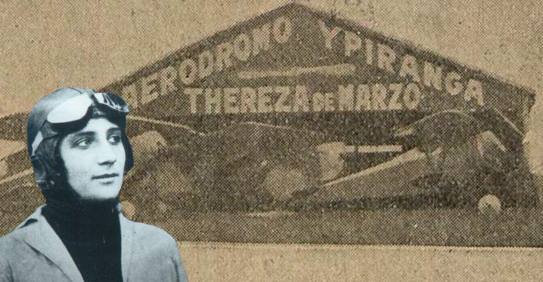 A história de Thereza de Marzo e o Aeródromo Ypiranga